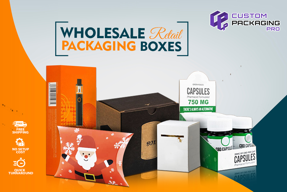 Reveal the Top Designs and Types of Wholesale Retail Packaging Boxes