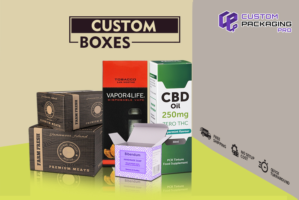 The Ideology behind Custom Boxes: Their Significance